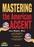 Mastering the American Accent, 2nd edition