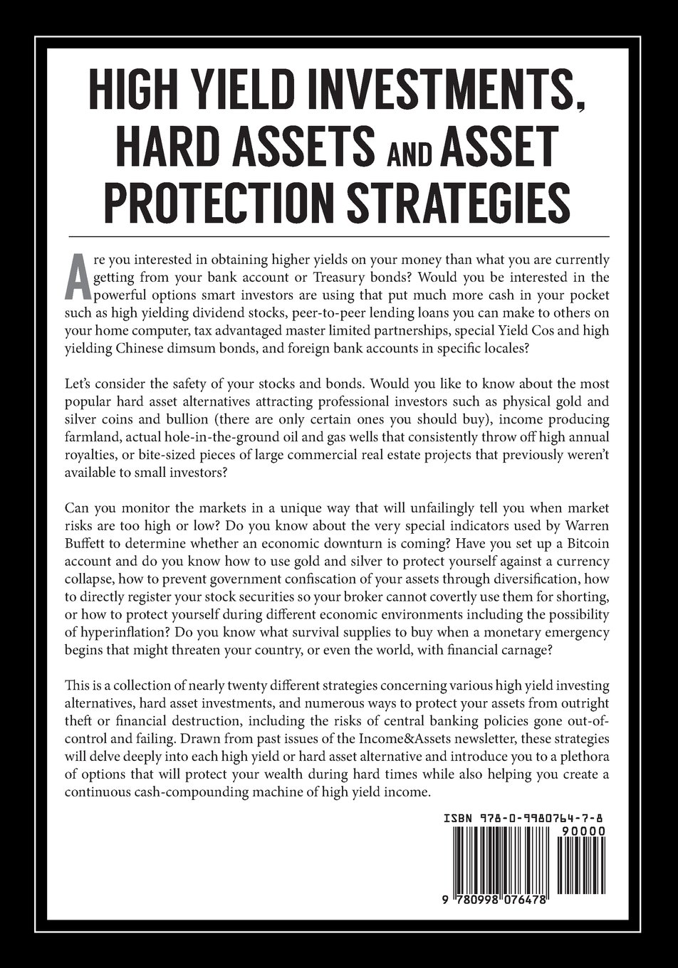 high yield investments hard assets and asset protection strategies