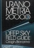 Uranometria 2000.0: Deep Sky Field Guide: 3