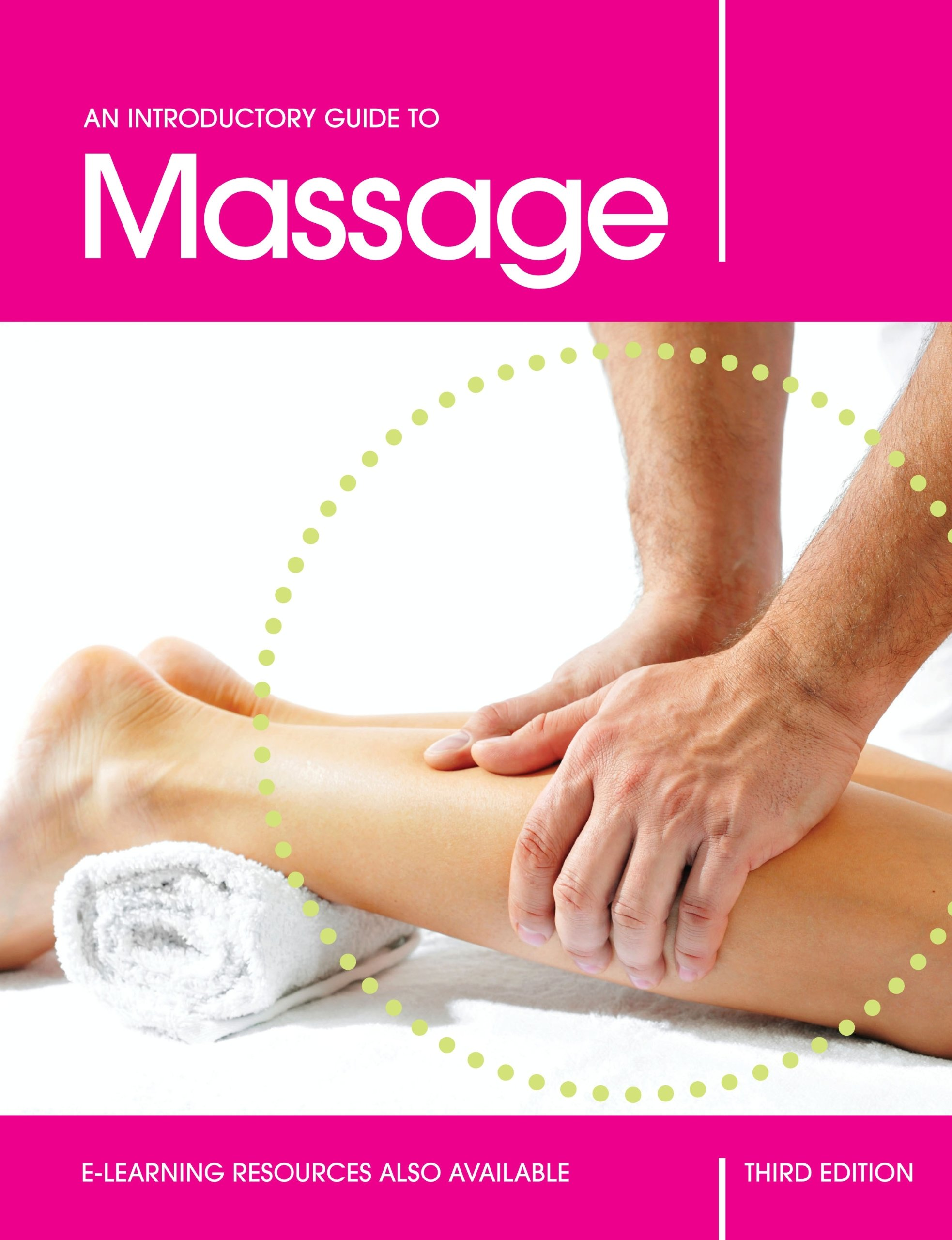 An Introductory Guide to Massage, Third Edition: Amazon.co.uk ...