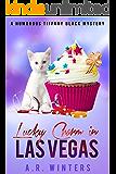 Lucky Charm in Las Vegas: A Tiffany Black Mystery (Tiffany Black Mysteries Book 13)