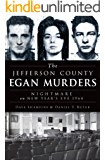 The Jefferson County Egan Murders: Nightmare on New Year's Eve 1964 (True Crime)