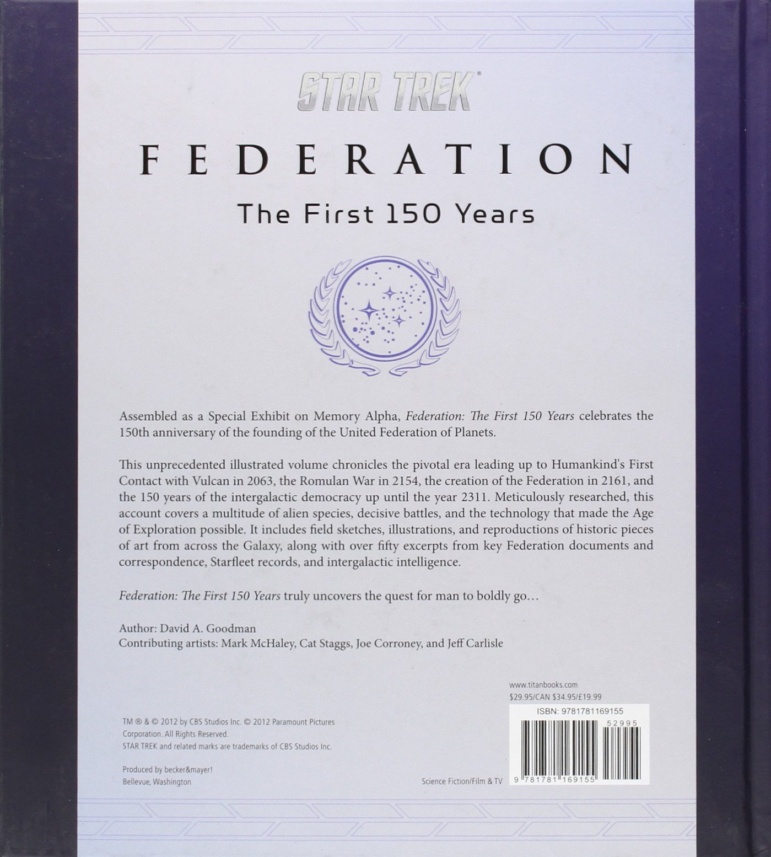 Star trek federation the first 150 years david a goodman star trek federation the first 150 years david a goodman 9781781169155 amazon books thecheapjerseys Gallery