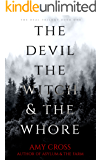 The Devil, the Witch and the Whore (The Deal Book 1) (English Edition)