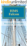 HMS Falcon: A Charles Mullins novel, Sea Command 7