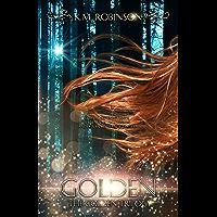Golden (The Golden Trilogy Book 1)
