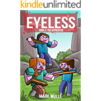 The Eyeless (Book 2): The Apprentice (An Unofficial Minecraft Book for Kids Ages 9 - 12 (Preteen)
