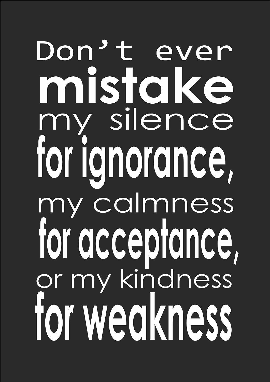 No te confunda mi silencio por ignorancia - inspirador ...