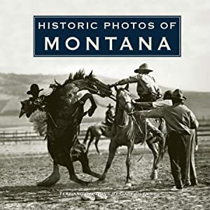 Historic Photos of Montana