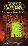 World of Warcraft: Beyond the Dark Portal (English Edition)