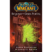 World of Warcraft: Beyond the Dark Portal (English Edition)