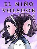 El Niño Volador 4 (Libro Ilustrado)