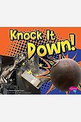 Knock It Down! (Destruction) Kindle Edition