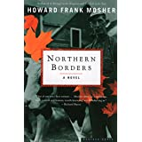 Northern Borders: A Novel