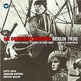 Weill: Threepenny Opera (Dreigroschenoper) & Berlin 1930 Songs & Chanson