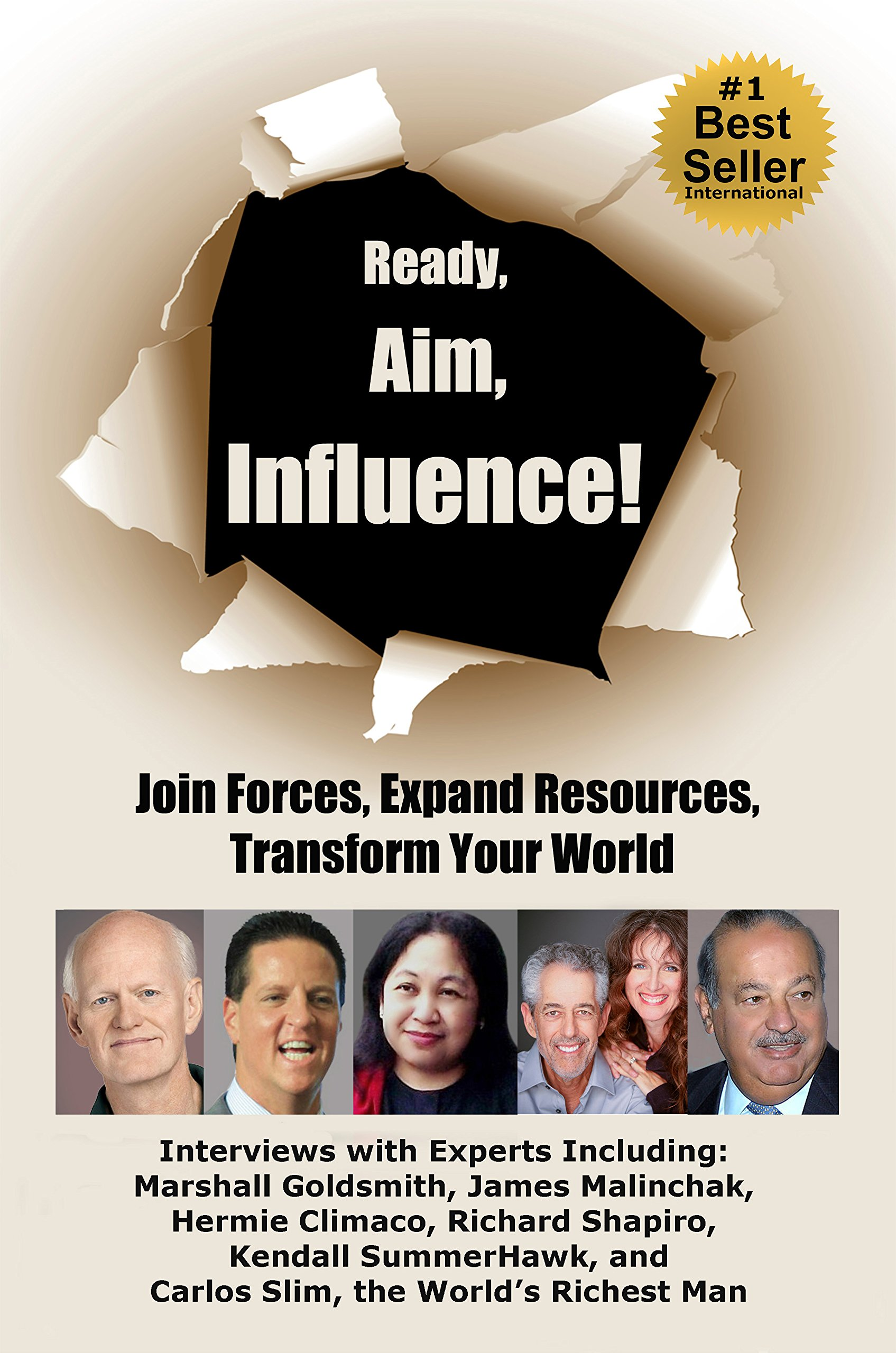 Ready, Aim, Influence! Join Forces, Expand Resources