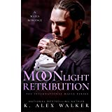 Moonlight Retribution: An Interracial Russian Mafia Romance (The International Mafia Series Book 2)