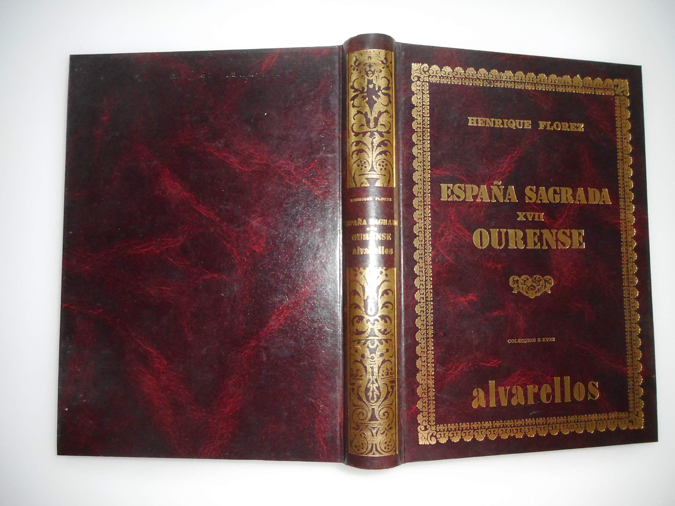 España Sagrada Xvi Ourense Colección facsímiles S. XVIII: Amazon.es: Flórez, Henrique: Libros