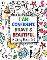 Confident, Beautiful and Brave Coloring Book For Girls, Printable No Prep Art