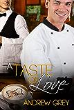 A Taste of Love (Taste of Love Stories Book 1)