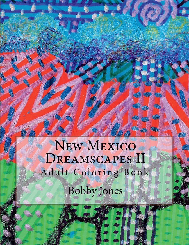New Mexico Dreamscapes II: Adult Coloring Book (Volume 2) pdf epub