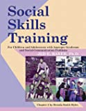 Social Skills Training: For Children and Adolescents with Asperger Syndrome and Social-Communication Problems