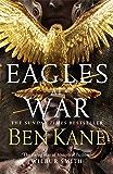 Eagles at War: 1 (Eagles of Rome)