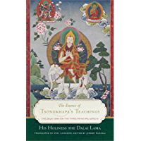 The Essence of Tsongkhapa's Teachings: The Dalai Lama on the Three Principal Aspects of the Path (English Edition)
