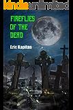 Fireflies of the Dead