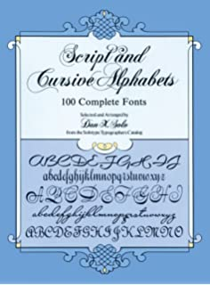 Script And Cursive Alphabets 100 Complete Fonts Lettering Calligraphy Typography