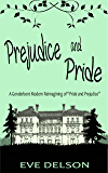 Prejudice and Pride: A Genderbent Modern Reimagining of Pride and Prejudice