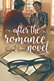 After the Romance Novel (Before… and After Book 1)