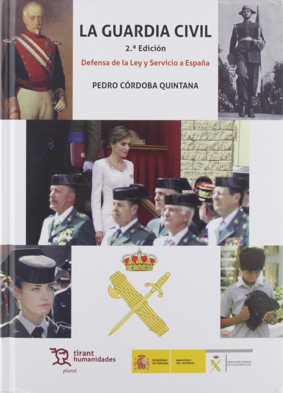 La Guardia Civil Defensa De La Ley y Servicio a España: 1 Plural ...
