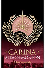 CARINA (Roma Nova Thriller Series Book 7) Kindle Edition