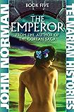 The Emperor (Telnarian Histories Book 5)