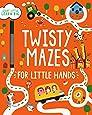 Twisty Mazes for Little Hands (Start Little, Learn Big)