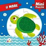 Il mare. Mini puzzle. Ediz. illustrata