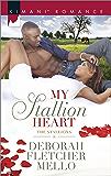 My Stallion Heart (The Stallions Series Book 7)