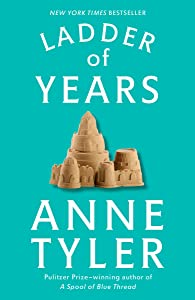 Ladder of Years: A Novel