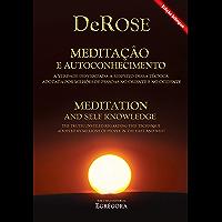 Meditação e Autoconhecimento Bilíngue: A verdade desvendada a respeito dessa técnica adotada por milhões de pessoas no oriente e no ocidente