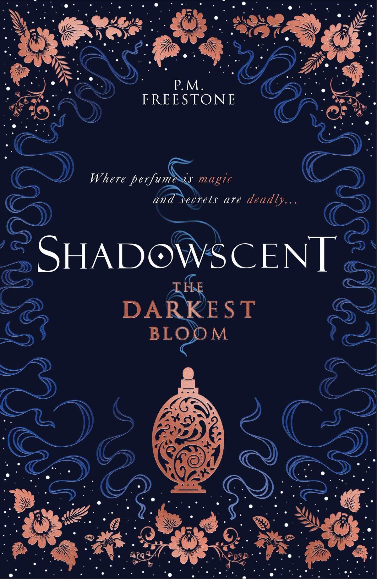 Amazon.com: Shadowscent: The Darkest Bloom: 9781407192154: Freestone, P M:  Books
