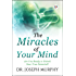 Miracles of Your Mind: Are you ready to unlock your true potential?