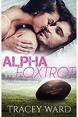 Alpha Foxtrot (Offensive Line Book 6) Kindle Edition