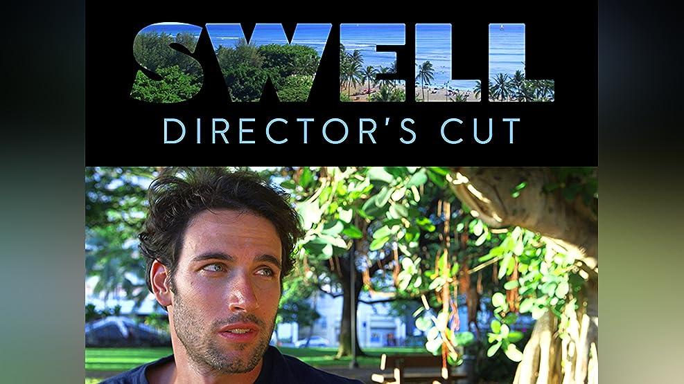 Swell: Director's Cut - Season 1
