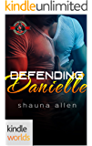 Special Forces: Operation Alpha: Defending Danielle (Kindle Worlds Novella) (Jack 'Em Up Book 8)