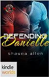 Special Forces: Operation Alpha: Defending Danielle (Kindle Worlds Novella) (Jack 'Em Up Book 8)