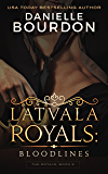 Latvala Royals: Bloodlines (The Royals Book 8)