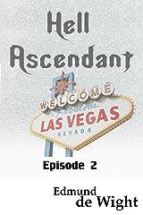 Hell Ascendant: Episode 2 Kindle Edition