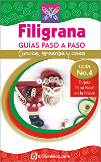 Guía No.4- Tarjeta Papá Noel en la Nieve (Filigrana Guías Paso a