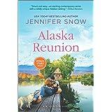 Alaska Reunion (A Wild River Novel Book 5)
